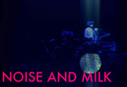 Noise and milk